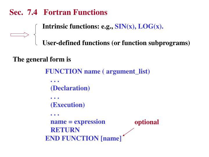 Sec.  7.4   Fortran Functions