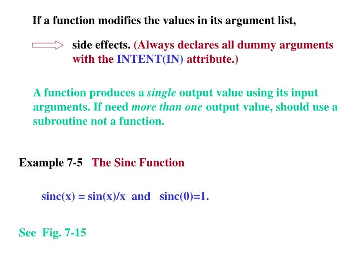 If a function modifies the values in its argument list,