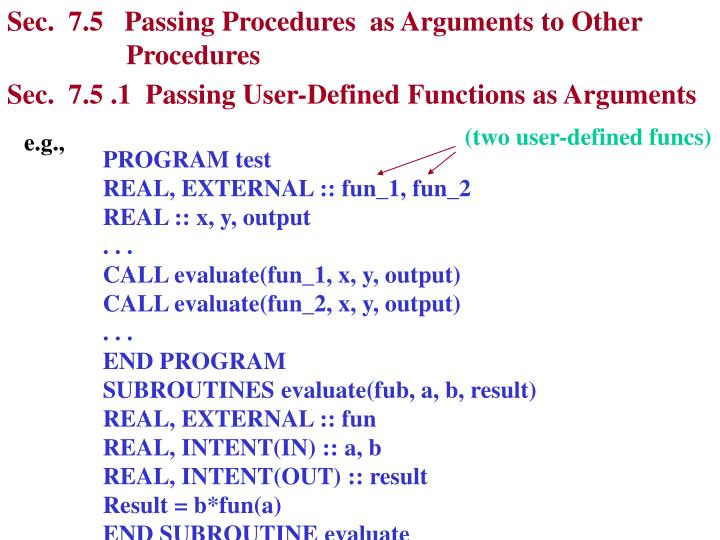 Sec.  7.5   Passing Procedures  as Arguments to Other