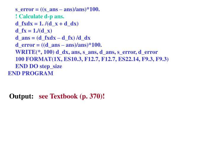 s_error = ((s_ans – ans)/ans)*100.