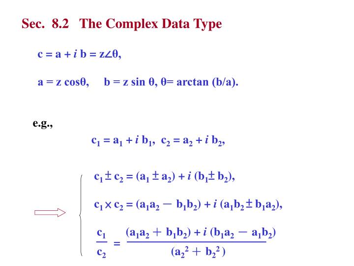 Sec.  8.2   The Complex Data Type