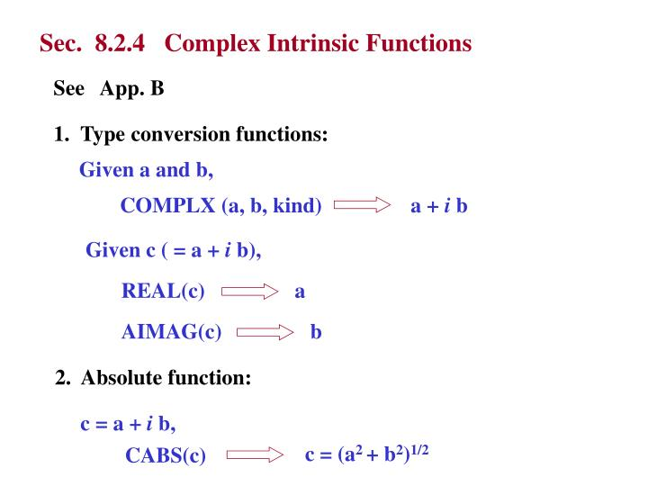 Sec.  8.2.4   Complex Intrinsic Functions