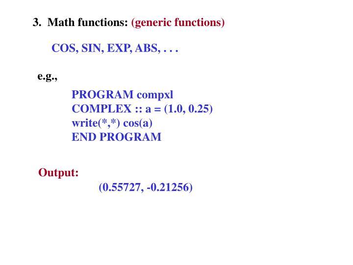 3.  Math functions: