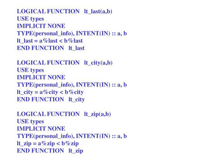LOGICAL FUNCTION   lt_last(a,b)