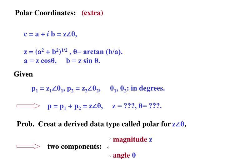 Polar Coordinates: