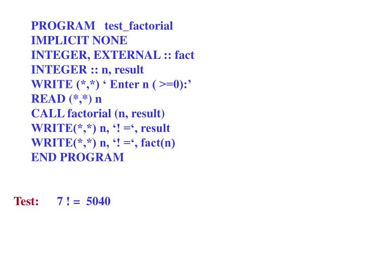 PROGRAM   test_factorial