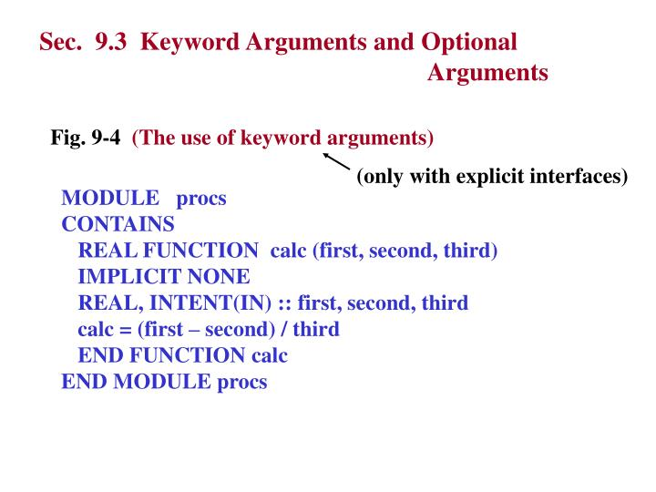 Sec.  9.3  Keyword Arguments and Optional