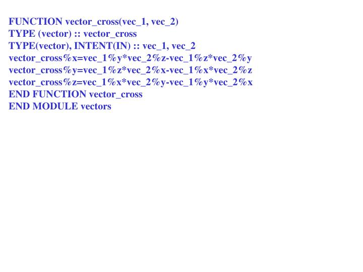 FUNCTION vector_cross(vec_1, vec_2)