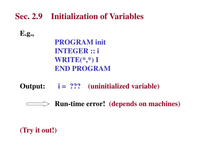 Sec. 2.9    Initialization of Variables