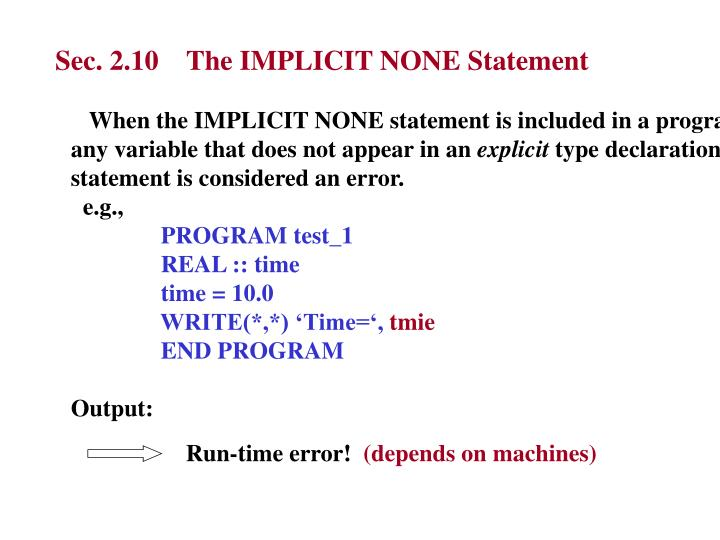 Sec. 2.10    The IMPLICIT NONE Statement