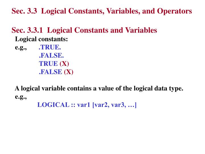 Sec. 3.3  Logical Constants, Variables, and Operators