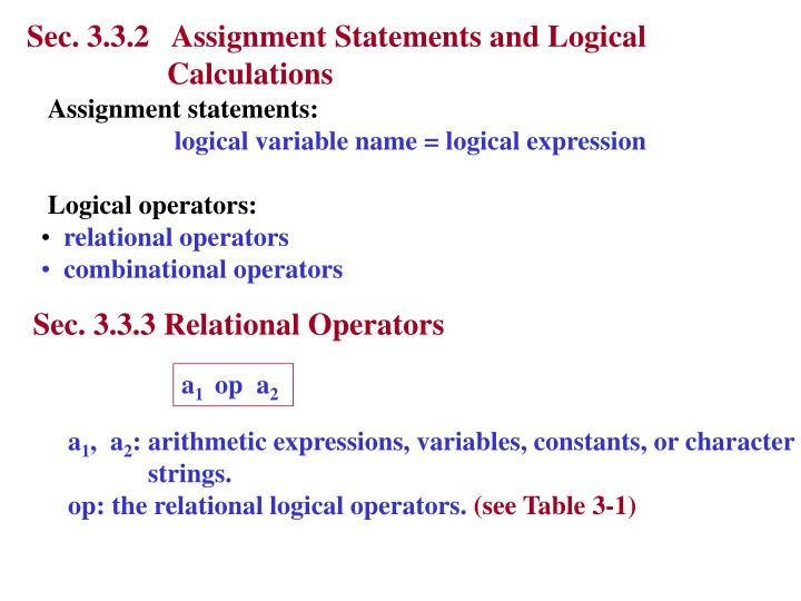 Sec. 3.3.2   Assignment Statements and Logical