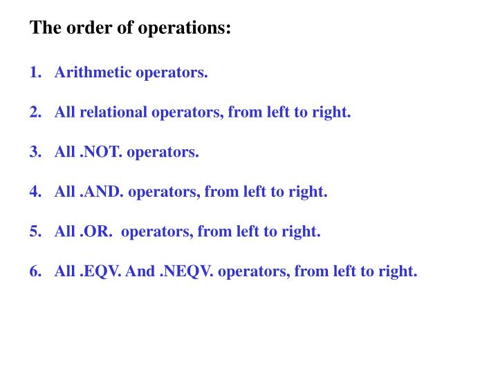 The order of operations: