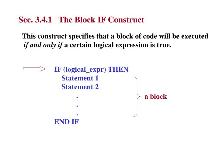 Sec. 3.4.1   The Block IF Construct