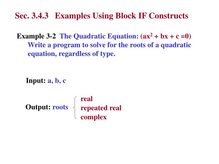 Sec. 3.4.3   Examples Using Block IF Constructs