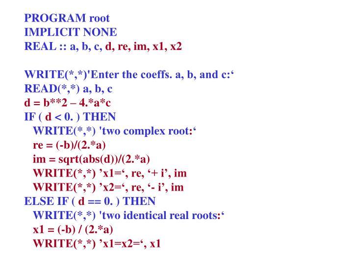 PROGRAM root