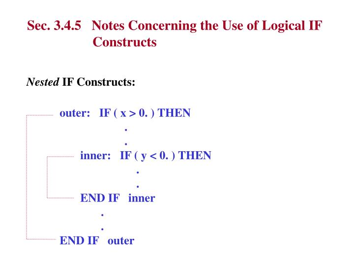 Sec. 3.4.5   Notes Concerning the Use of Logical IF