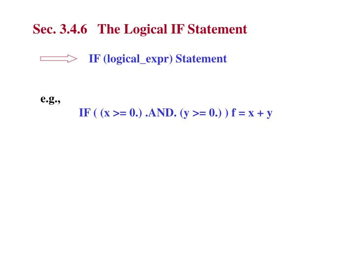 Sec. 3.4.6   The Logical IF Statement