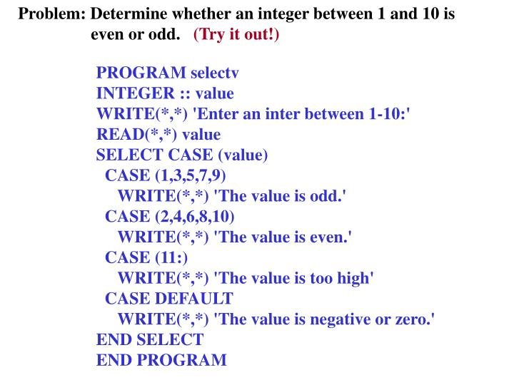 Problem: Determine whether an integer between 1 and 10 is