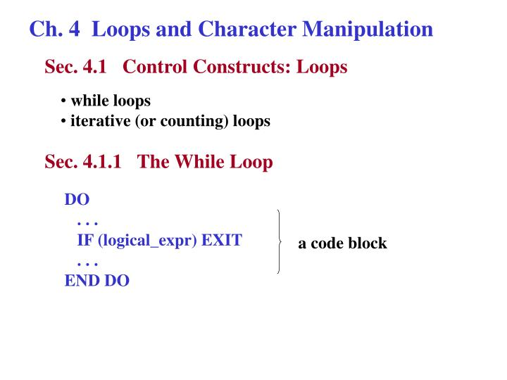 Ch. 4  Loops and Character Manipulation