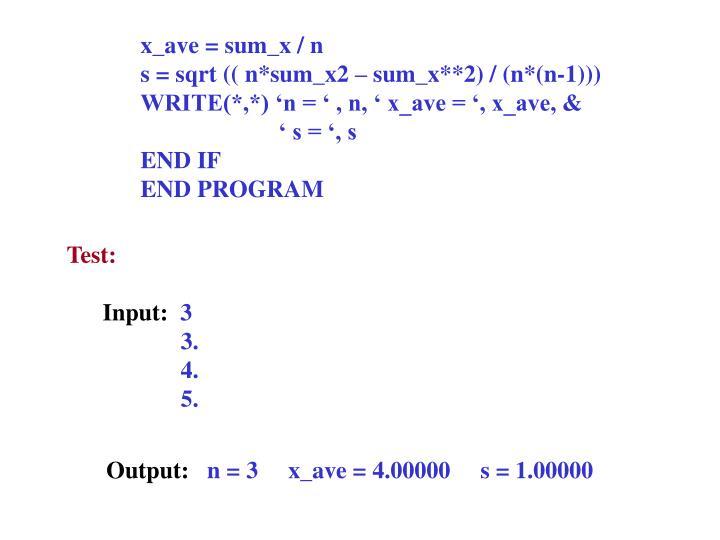 x_ave = sum_x / n