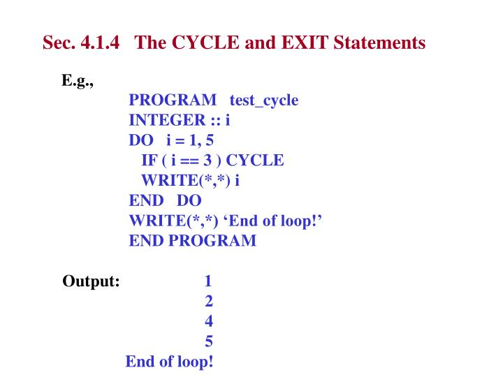 Sec. 4.1.4   The CYCLE and EXIT Statements