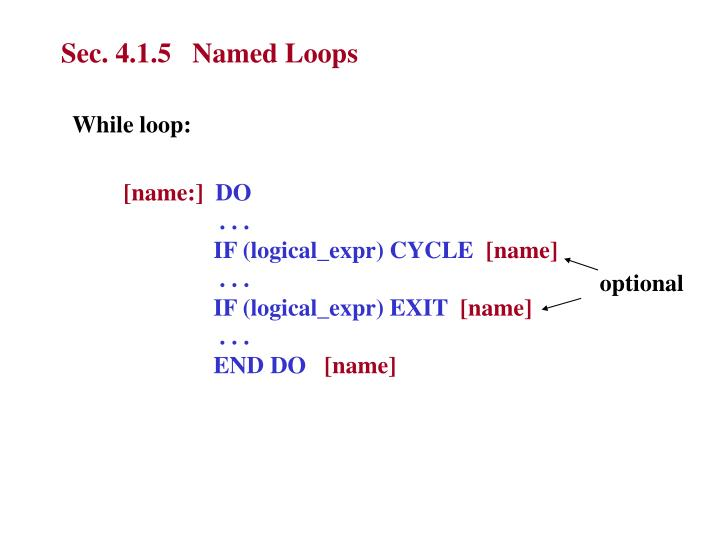 Sec. 4.1.5   Named Loops