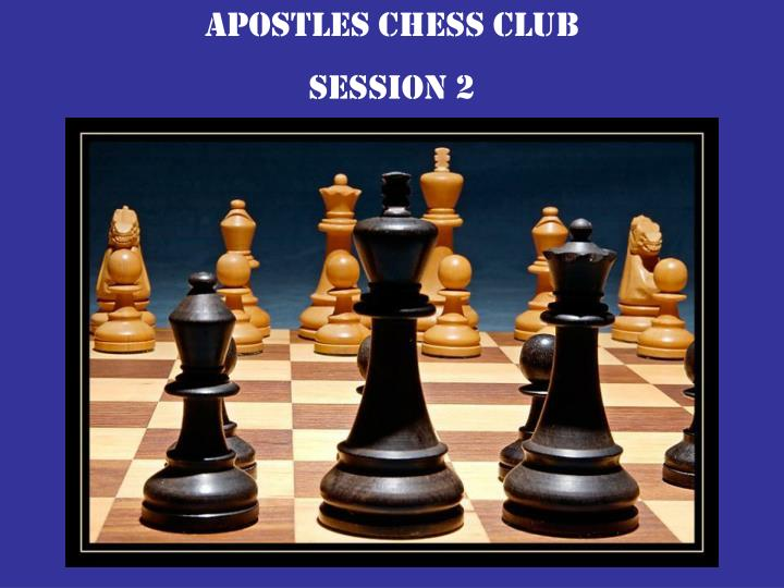 Apostles chess club