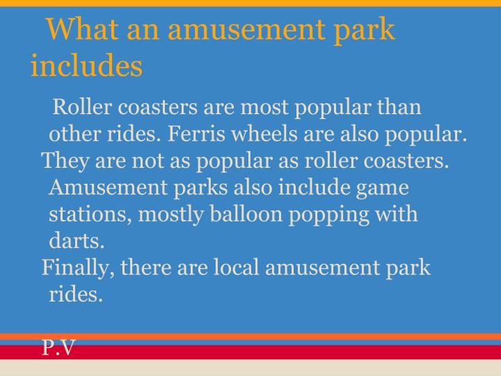 What an amusement park includes