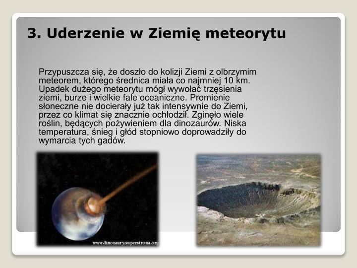 3. Uderzenie w Ziemię meteorytu