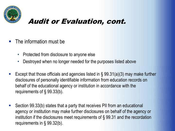 Audit or Evaluation, cont.