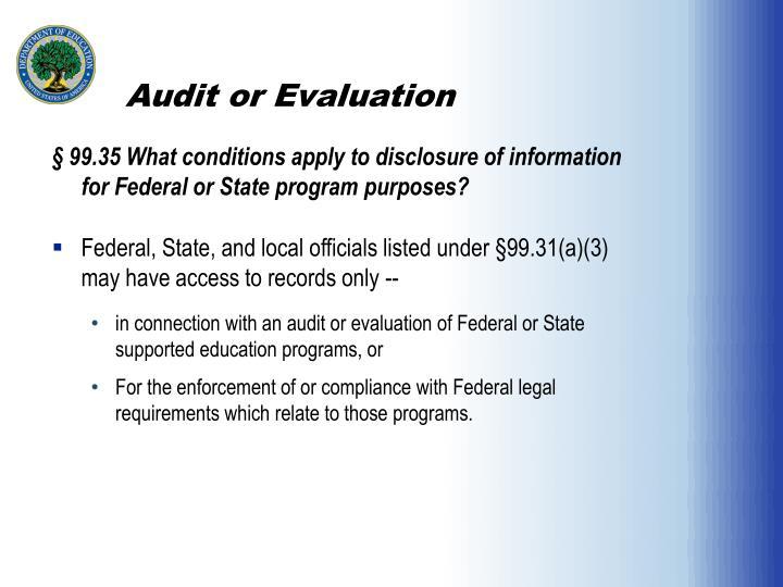 Audit or Evaluation
