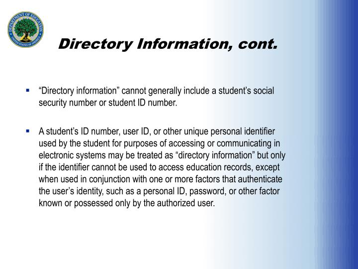 Directory Information, cont.