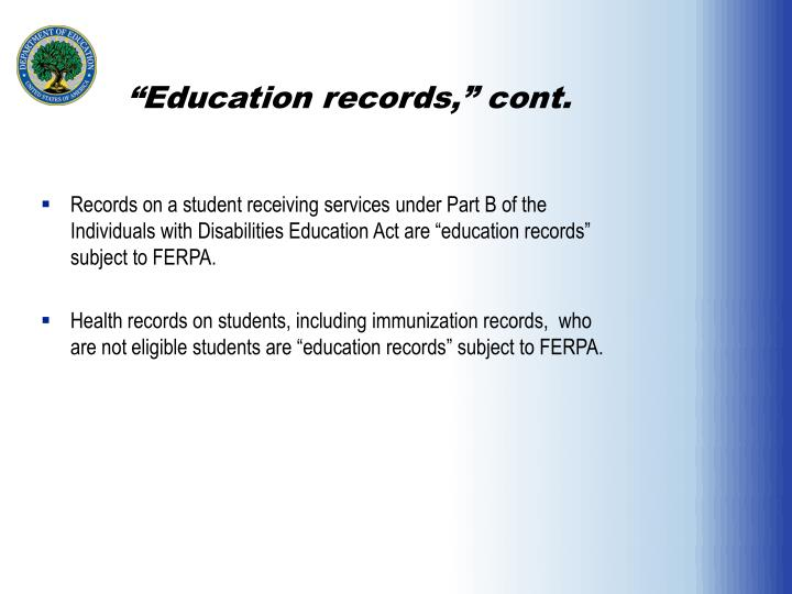 """Education records,"" cont."