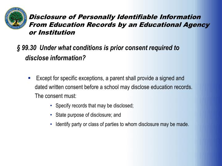 Disclosure of Personally Identifiable Information From Education Records by an Educational Agency or Institution
