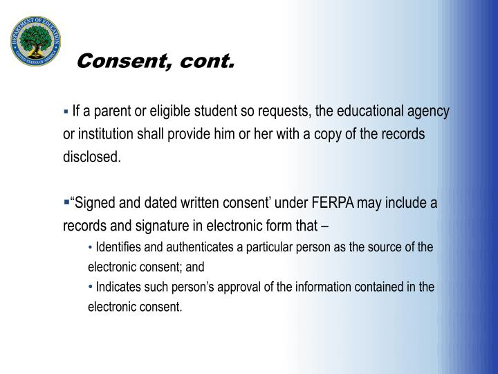 Consent, cont.