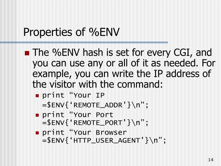 Properties of %ENV