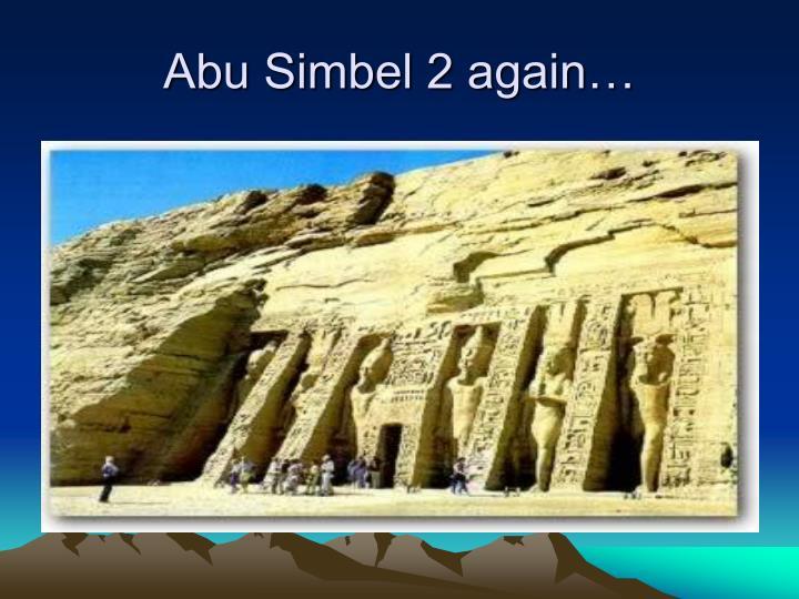 Abu Simbel 2 again…