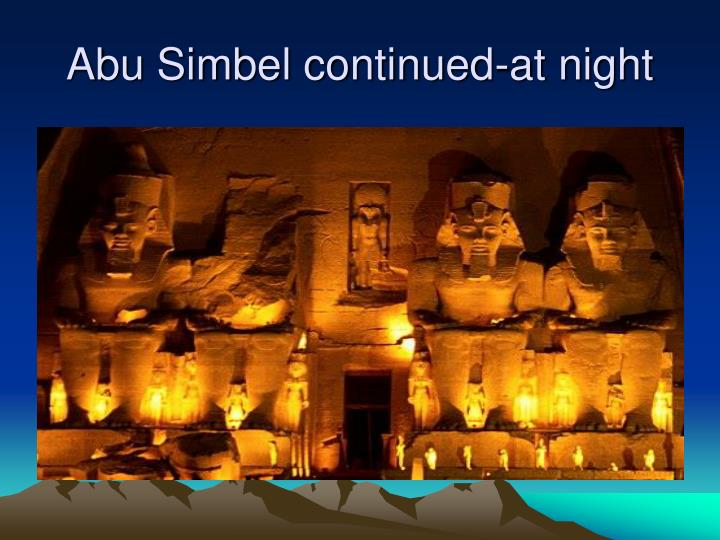 Abu Simbel continued-at night