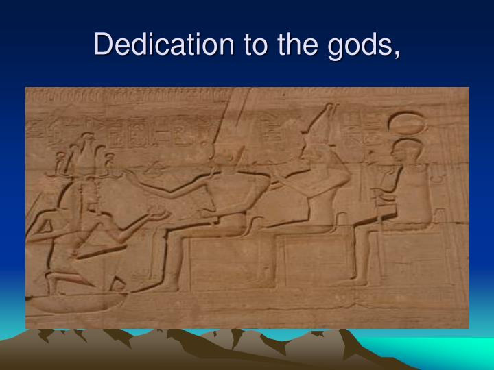 Dedication to the gods,