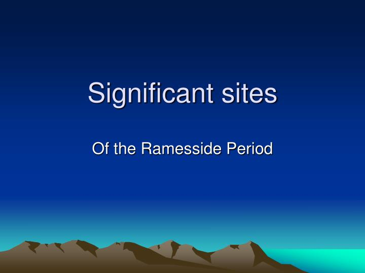 Significant sites