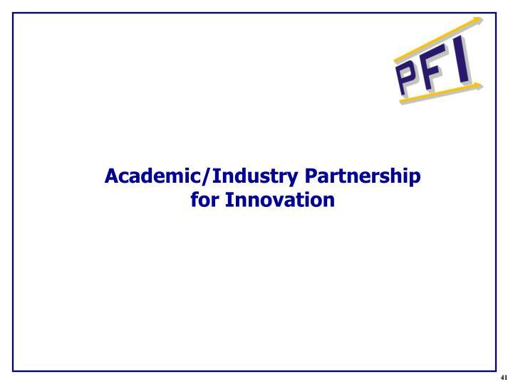 Academic/Industry Partnership