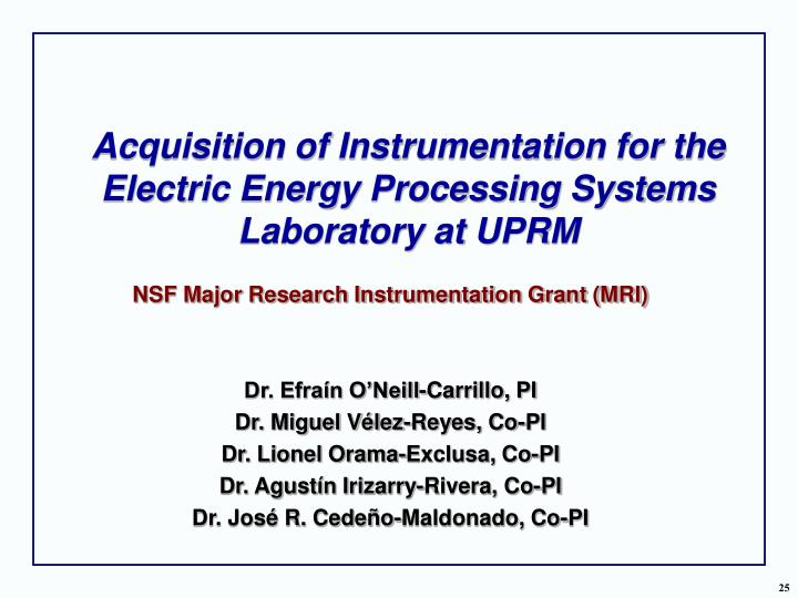 Acquisition of Instrumentation for the Electric Energy Processing Systems Laboratory at UPRM