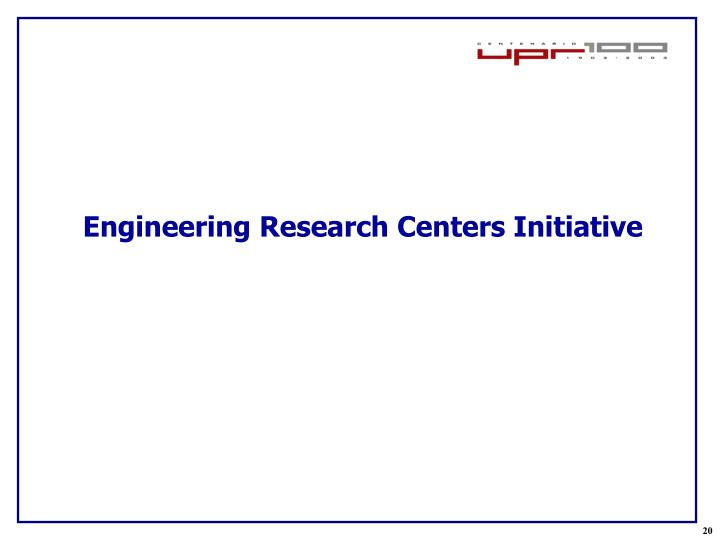 Engineering Research Centers Initiative