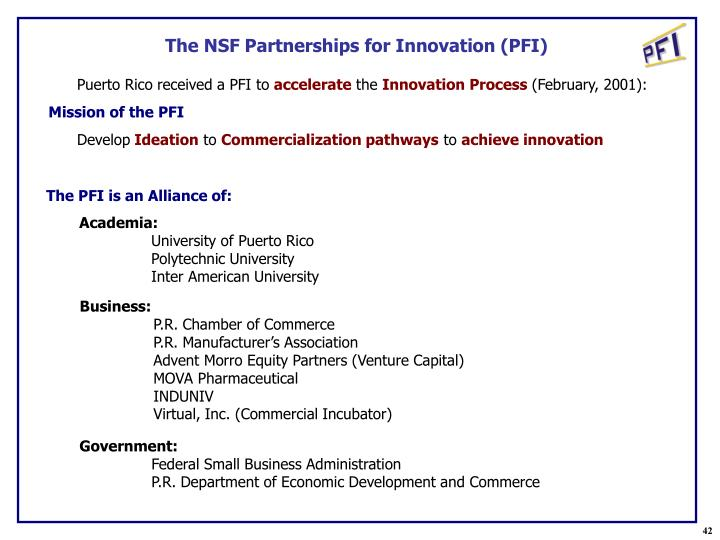 The NSF Partnerships for Innovation (PFI)