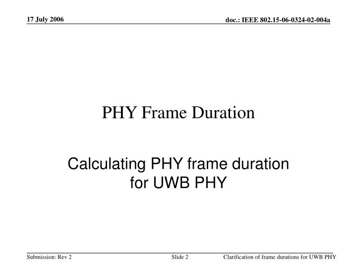 PHY Frame Duration