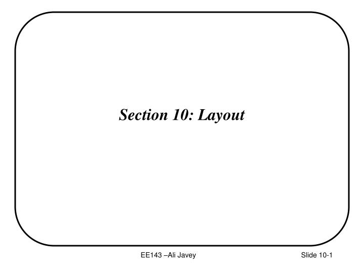 Section 10 layout
