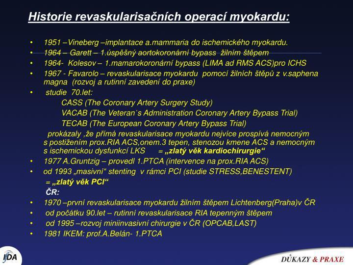 Historie revaskularisačních operací myokardu:
