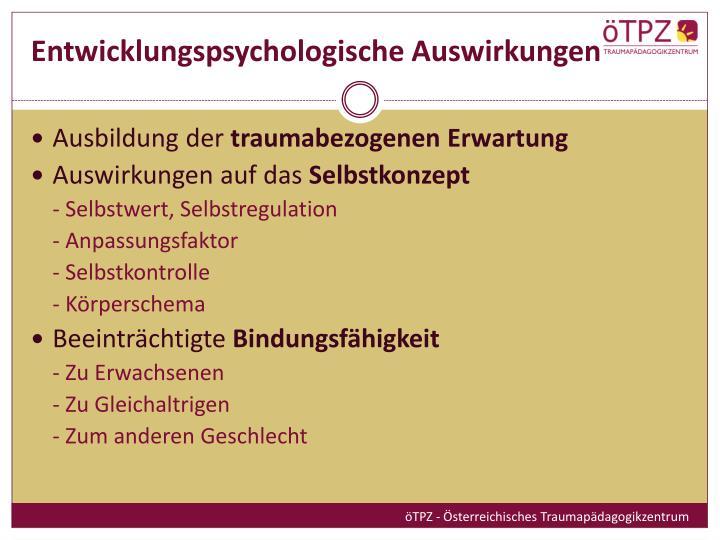 Entwicklungspsychologische Auswirkungen