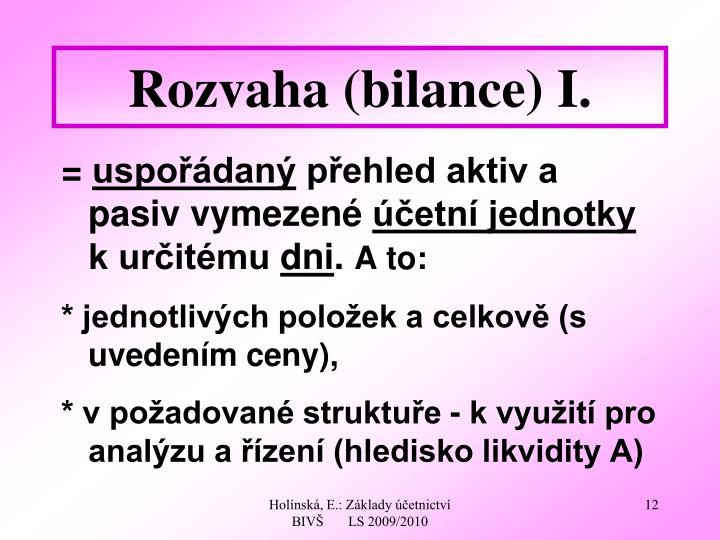 Rozvaha (bilance) I.